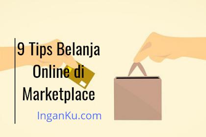Biar Tak 'Nyesal', Gunakan 9 Tips Belanja Online di Marketplace
