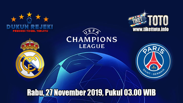 Prediksi Champions League Real Madrid Vs PSG 27 November 2019