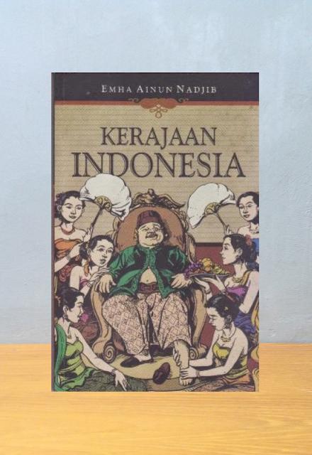 KERAJAAN INDONESIA, Emha Ainun Nadjib