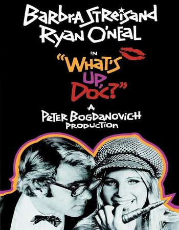 Poster Of Hollywood Film Watch Online What's Up, Doc? 1973 Full Movie Download Free Watch Online 300MB