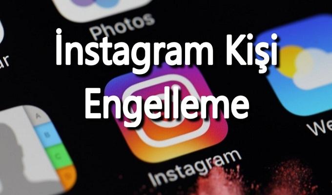 instagramda sayfa engelleme nasıl yapılır