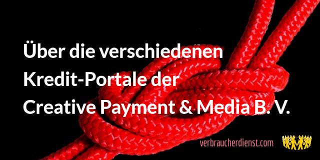 Titel: Über die verschiedenen Kredit-Portale der Creative Payment & Media B. V.