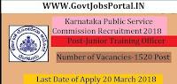 Karnataka Public Service Commission Recruitment 2018– 1520 Junior Training Off