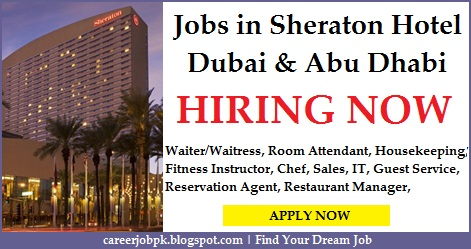 Jobs in Sheraton Hotel Dubai