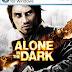 تحميل لعبة Alone In The Dark مضغوطة كاملة بروابط مباشرة مجانا