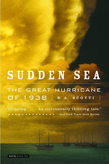 Review of Sudden Sea: The Great Hurricane of 1938 by R. A. Scotti
