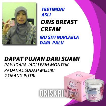 testimoni pengguna oris breast cream, kesaksian pengguna oris breast cream