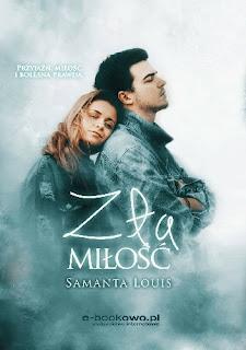 """Zła miłość"" Samanta Loius"