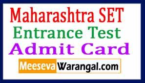 Maharashtra SET Entrance Test Admit Card 2018