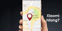 Cara Melacak Xiaomi Tanpa Mi Cloud dengan Email Gmail - Akun Google