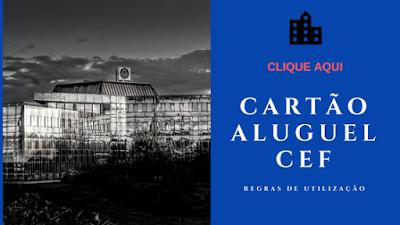 CARTÃO ALUGUEL CAIXA FEDERAL 2018