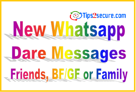 New Updated WhatsApp Dare Messages to Perform 2019
