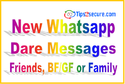 New updated whatsapp dare messages to perform