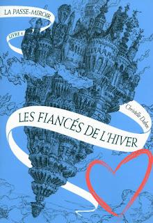 http://entournantlespages.blogspot.fr/2015/11/la-passe-miroir-les-fiances-de-lhiver.html