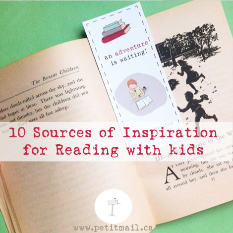 10 Sources of Inspiration for Reading With Kids