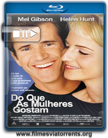 Do Que as Mulheres Gostam (What Women Want) Torrent - BluRay Rip 720p Legendado (2000)