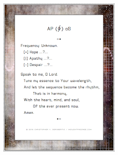 A Prayer, of Sorts: Frequency Unknown Copyright 2016 Christopher V. DeRobertis. All rights reserved. insilentpassage.com