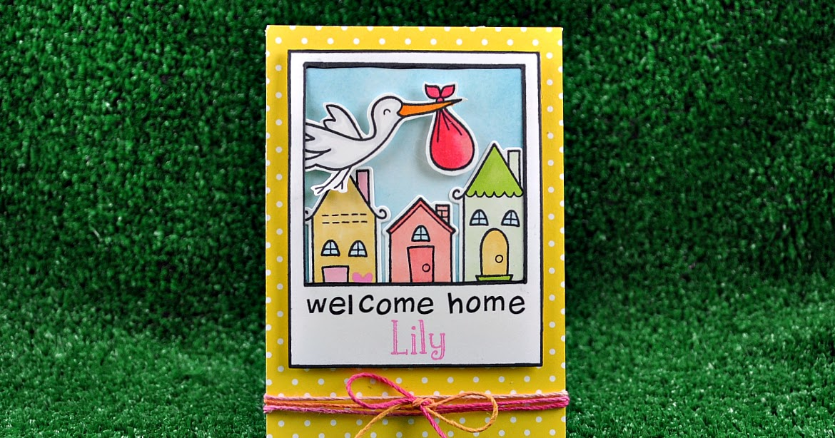 The Lawn Fawn Blog Welcome Home Lily