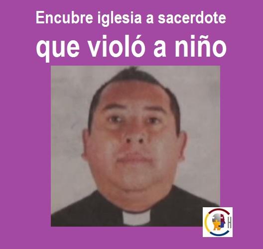 Encubre iglesia a sacerdote que violó a niño