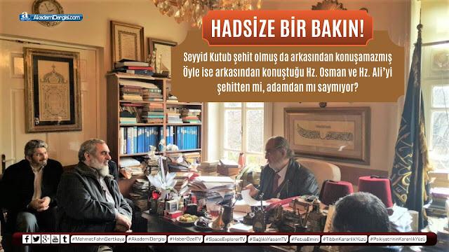 akademi dergisi, Mehmet Fahri Sertkaya, gerçek yüzü, islam tarihi, dört halife, video izle, müslüman genç, Kadir Mısıroğlu, Seyyid Kutup, nifak, hz. ali, hz. osman,