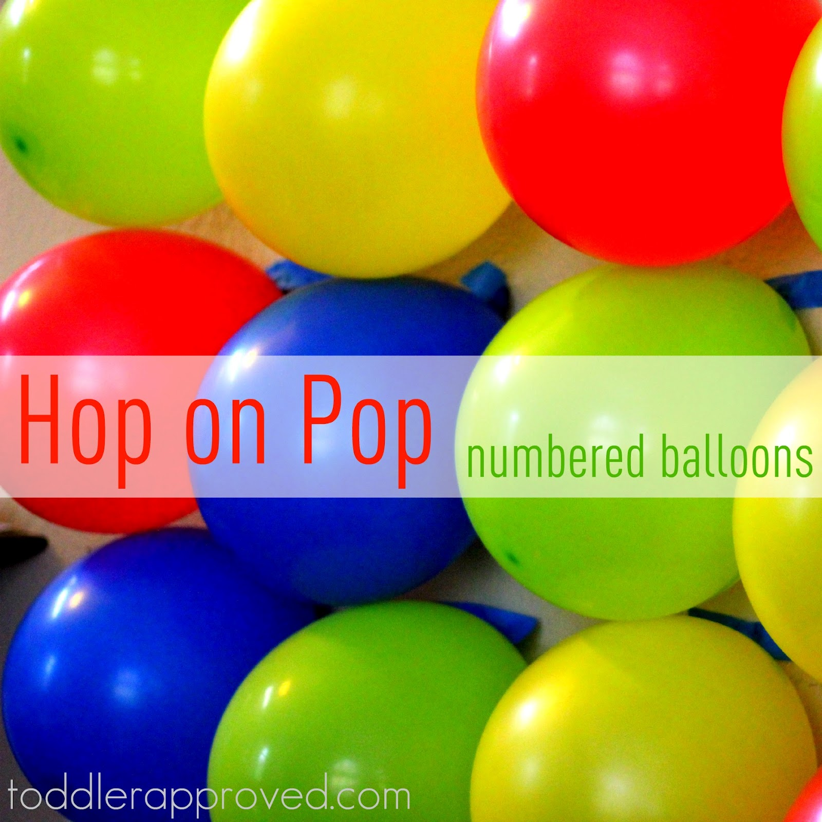 Toddler Approved Hop On Pop Numbered Balloons Game Amp Dr