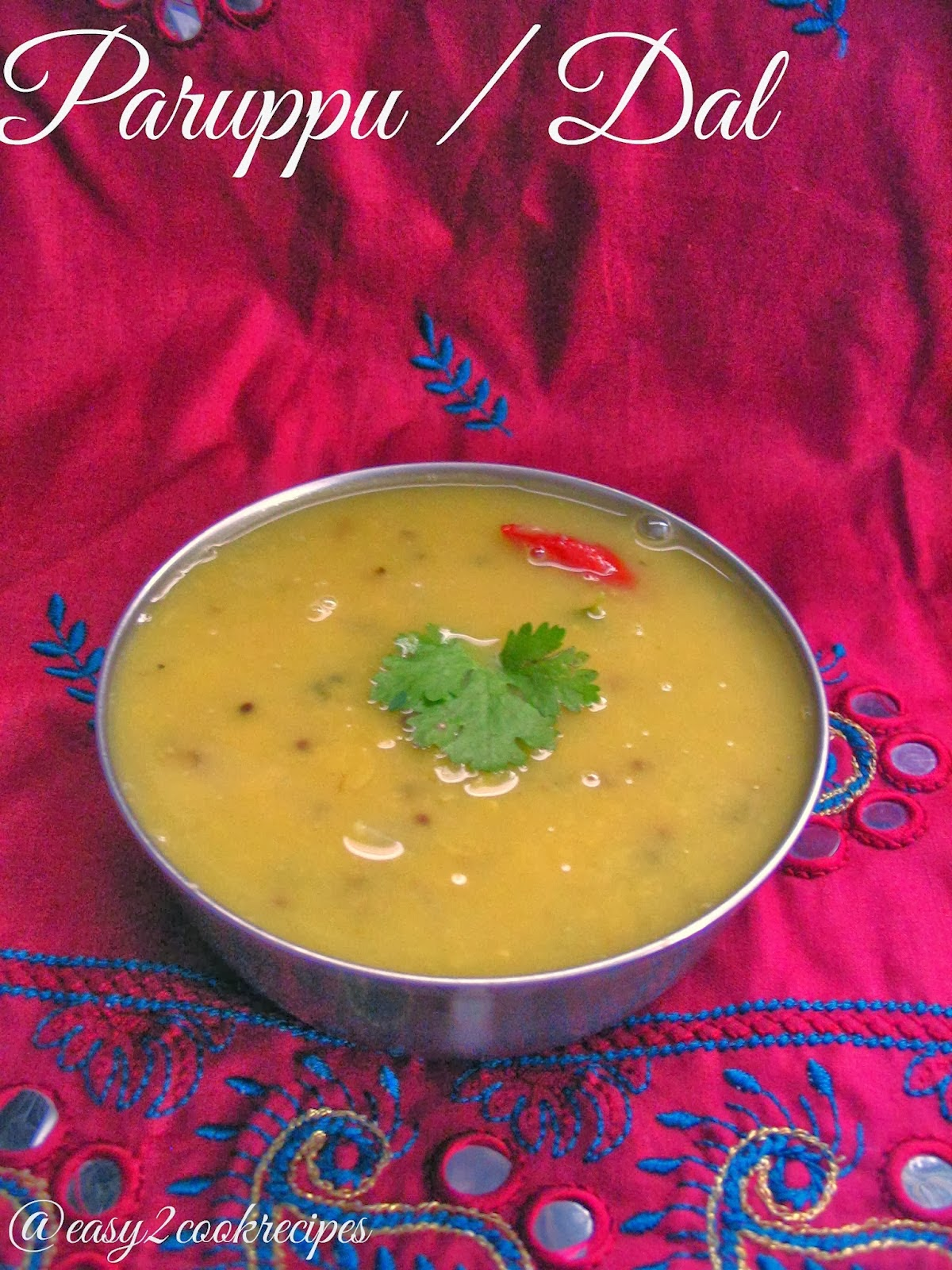 http://easy2cookrecipes.blogspot.in/2014/01/paruppu-dal-tamilnadu-style.html