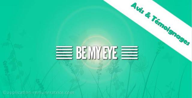 Avis sur BeMyEye : témoignages et preuves de paiement