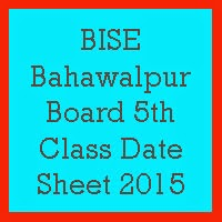 5th Class Date Sheet 2017 BISE Bahawalpur Board