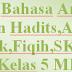Download Buku Bahasa Arab,Al Quran Hadits,Akidah Akhlak,Fiqih,SKI K13 Kelas 5 MI