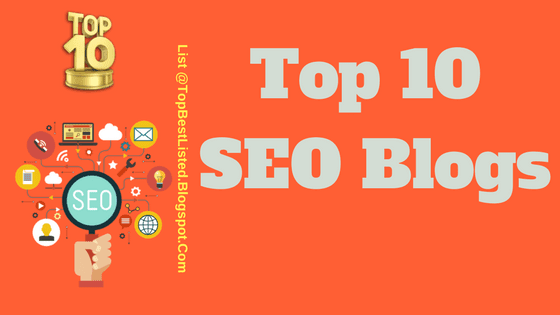 Top 10 SEO Blogs List-560x315