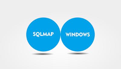 Cara Install SQLMAP di Windows 10 , 8 , 7 Dan XP Mudah 2017