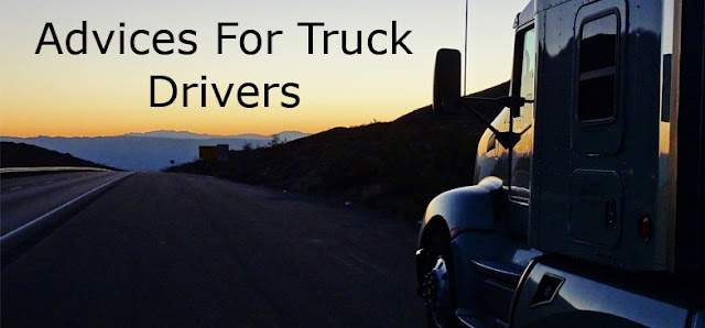 Advices for New Truck Drivers
