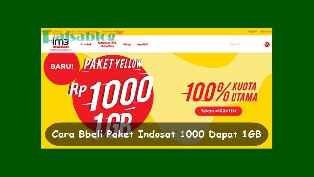 Cara Membeli Paket Indosat 1000 Dapat 1GB