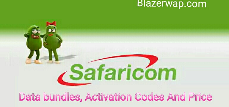 How To Get New Kenya Safaricom Data Plans, Activation Codes, And Price