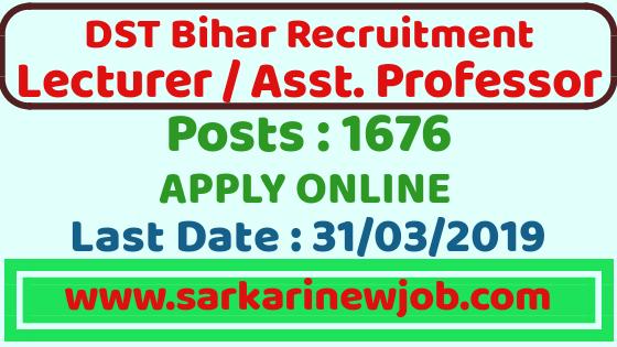 DST Bihar Recruitment 2019 for 1676 Lecturer and Assistant Professor Through GATE| Bihar Govt Jobs 2019