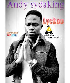 Andy Sydaking - Ayekoo mp3