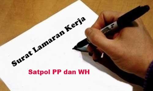 Contoh Surat Lamaran Kerja Untuk Satpol Pp