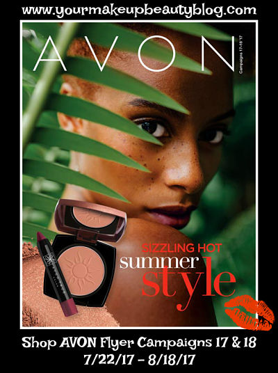 Click on your AVON eBrochure Flyer to shop the SIZZINGLING HOT SUMMER Style