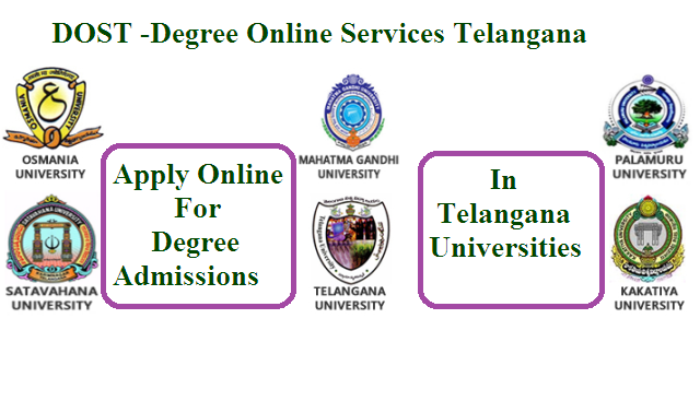 Onilne Application Form for Degree Admissions 2017-18 Website www.dost.cgg.gov.in Degree Online Services, Telangana (DOST)