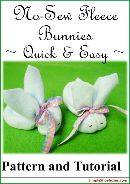 No-Sew Fleece Bunnies pattern & tutorial.  Just the right size for Operation Christmas Child shoeboxes.