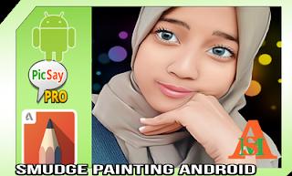 cara membuat smudge di android