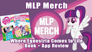 Review - My Little Pony: Where Equestria Comes to Life (AR Book)