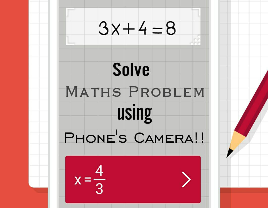 How to Solve Math Problems Using Phone\'s Camera