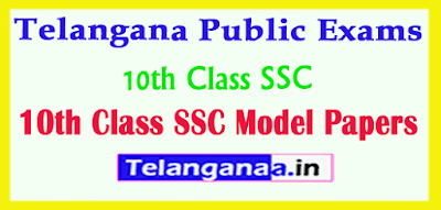 Telangana Public Exams 10th Class SSC Model Papers