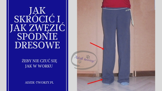 jak skrócić spodnie krok po kroku, jak zwęzić nogawki instrukcje,