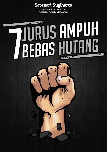 7 JURUS AMPUH BEBAS HUTANG