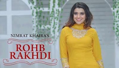 ROHB RAKHDI LYRICS - Nimrat Khaira | Punjabi Song 2017