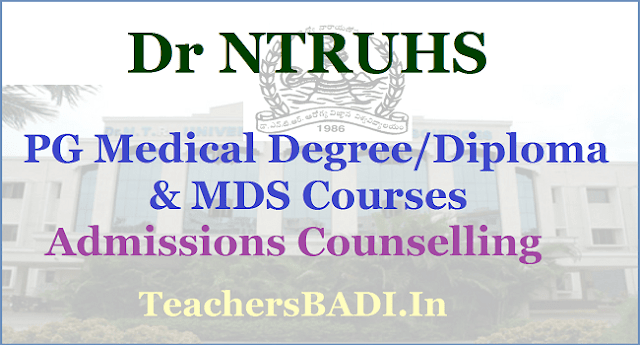 Dr NTRUHS PG Medical Degree, Diploma Courses, MDS Courses Admissions Counselling 2018