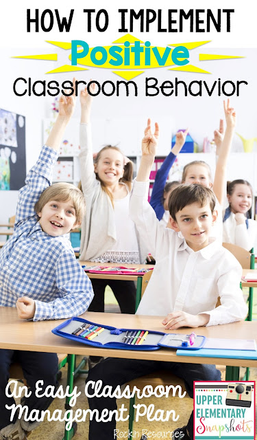 Elementary Classroom Management Plan ~ Upper elementary snapshots how to implement positive