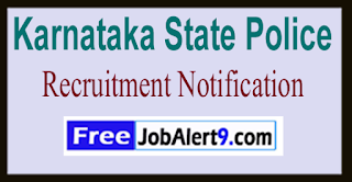 KSP Karnataka State Police Recruitment Notification 2017 Last Date 12-06-2017